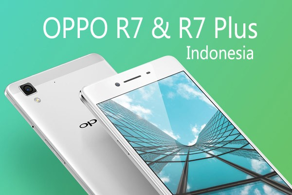 OPPO R7 Plus Indonesia