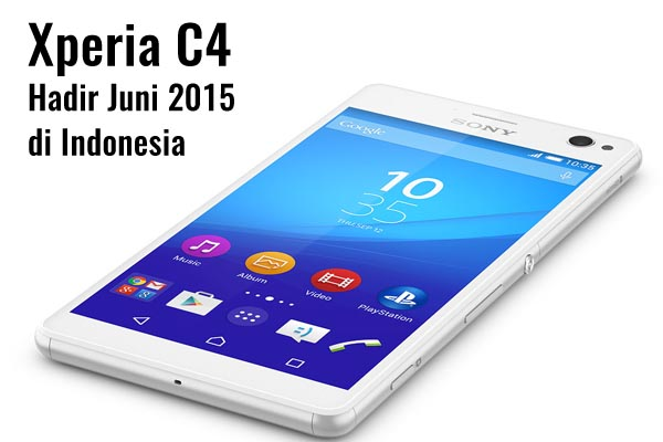 Sony Xperia C4 Indonesia