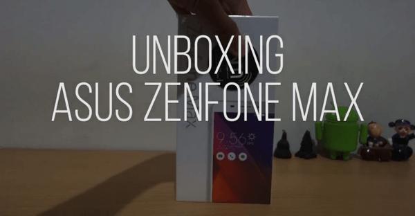 Gambar ASUS Zenfone Max Unboxing