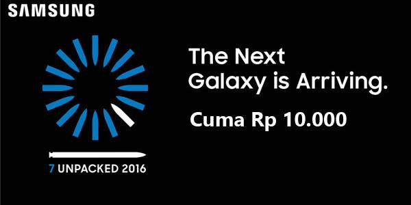 Samsung Galaxy Note 7 Cuma 10 ribu