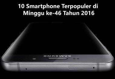 10-smartphone-terpopuler-di-minggu-ke-46-tahun-2016-feature