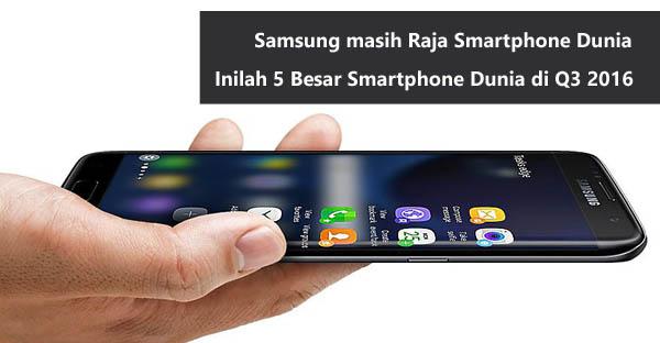 5-besar-smartphone-dunia-q3-2016-header