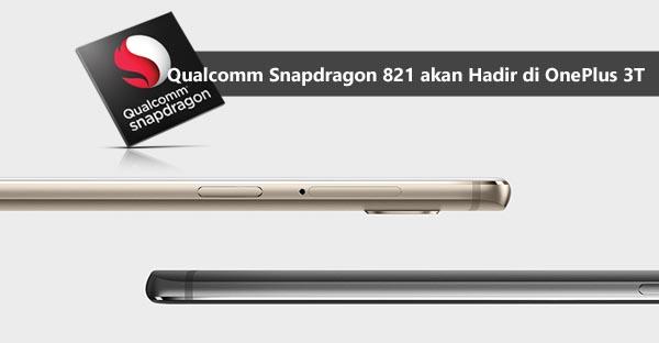 oneplus-3t-snapdragon-821-baru-header