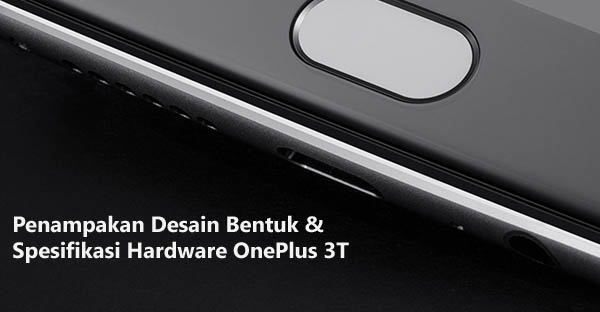 oneplus-3t-bocoran-header