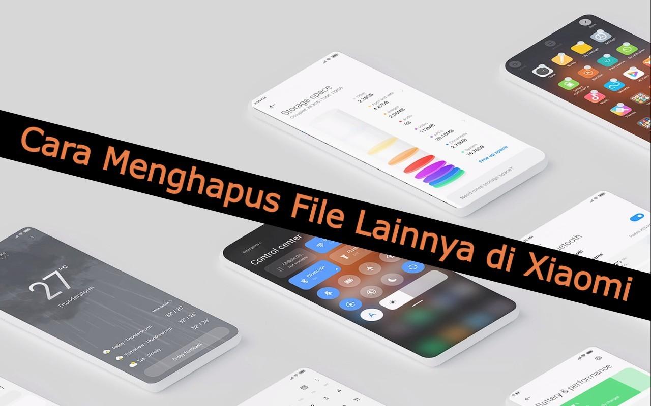 Cara Menghapus File Lainnya di Xiaomi