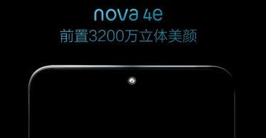 Huawei Nova 4e Feature