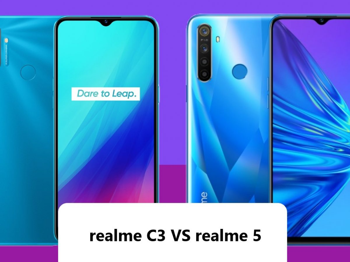 Realme C3 Vs Realme 5 Lebih Bagus Mana Gadgetren