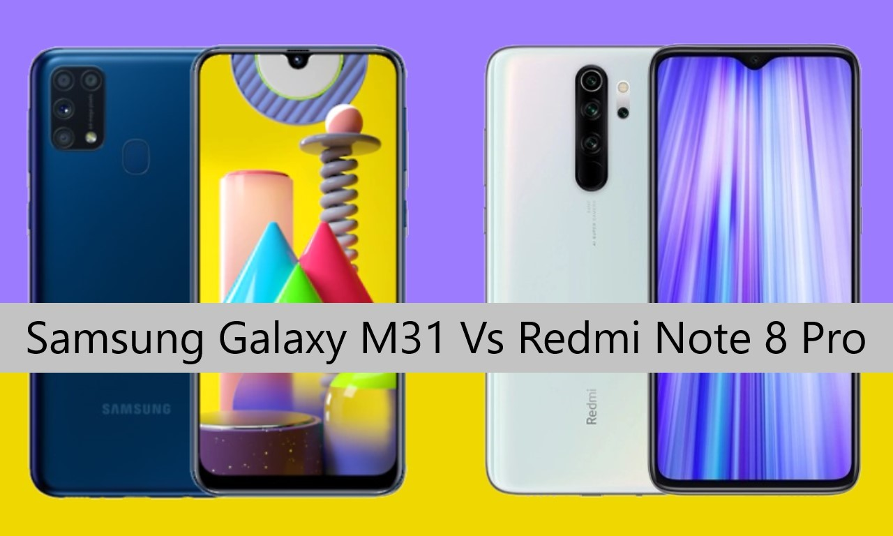 Samsung Galaxy M31 Vs Redmi Note 8 Pro Header