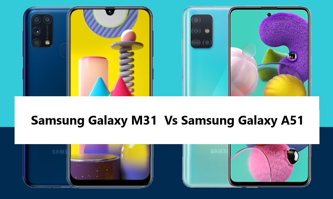 Samsung Galaxy M31 Vs Samsung Galaxy A51 Header