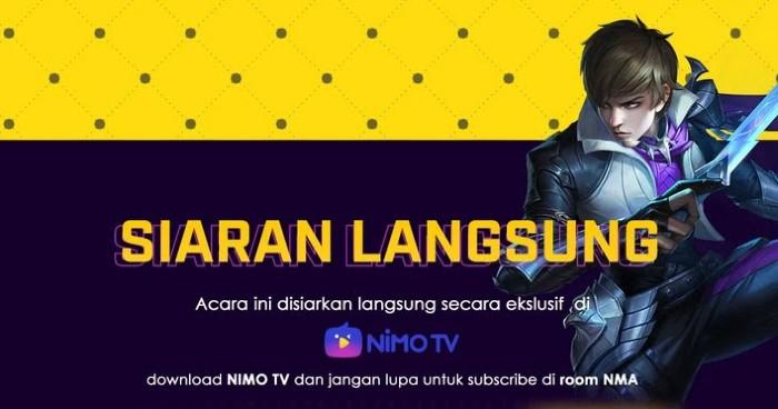 Siaran Langsung Nimo TV NMA Mobile Legends
