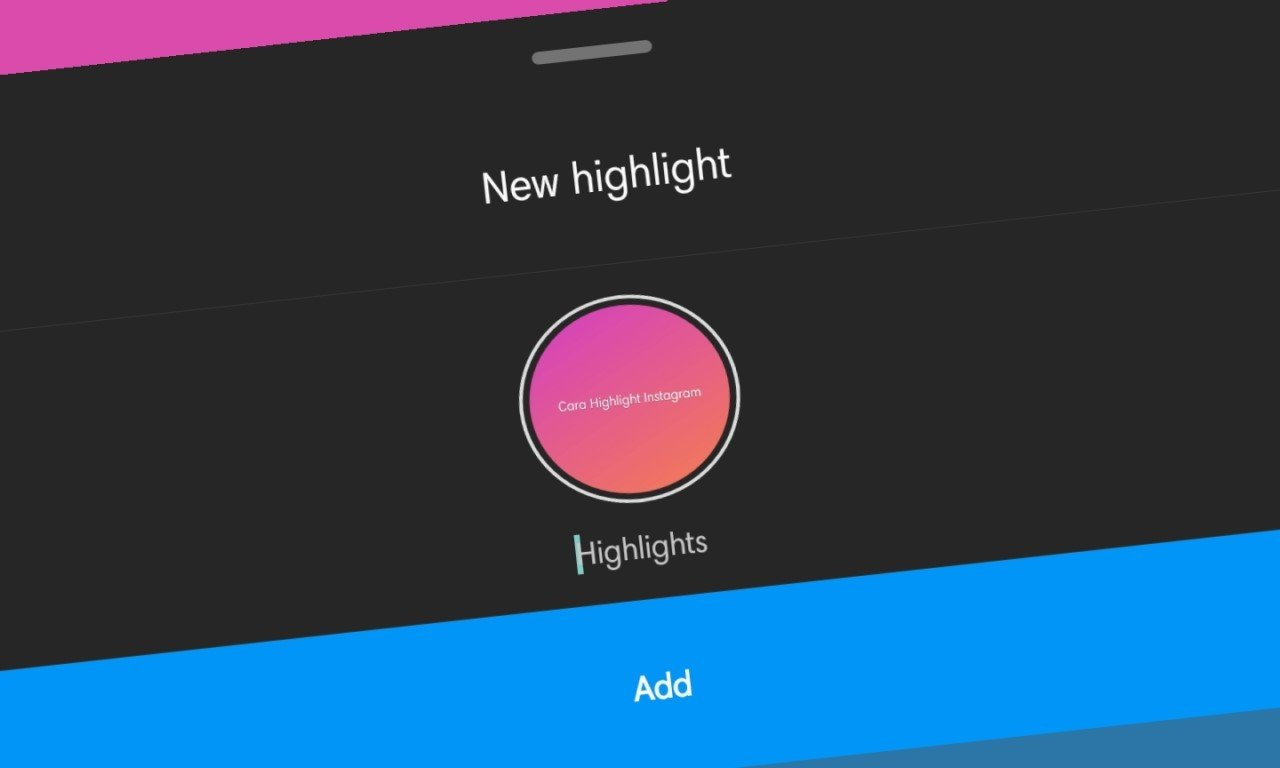 Cara Membuat Highlight Instagram Header - New