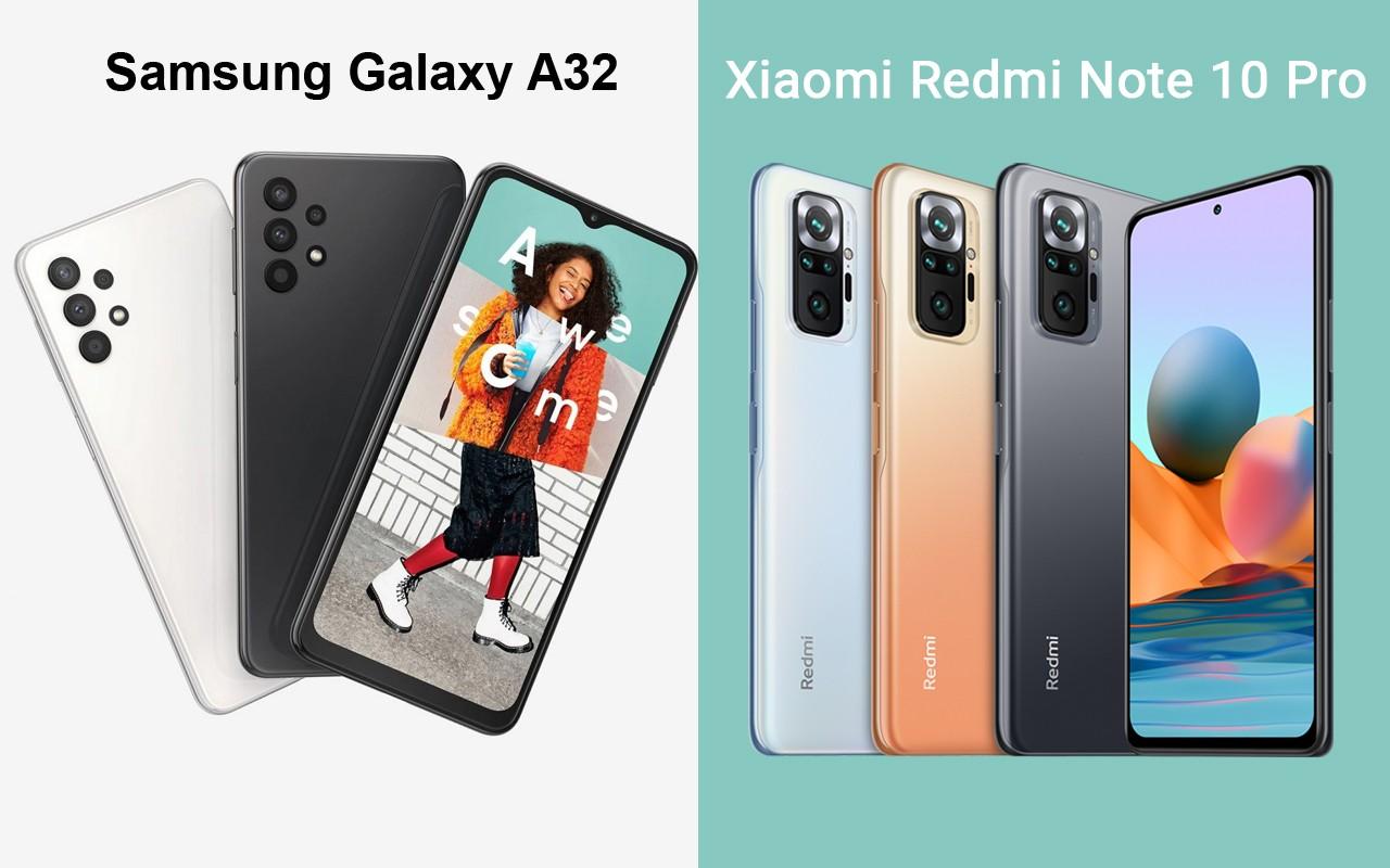 Samsung Galaxy A32 Vs Redmi Note 10 Pro