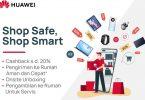 Kampanye-HUAWEI-Shop-Safe-Shop-Smart-Feature