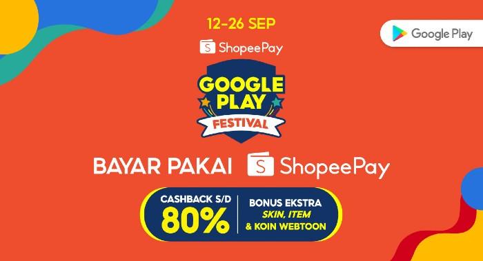 ShopeePay-Google-Play-Festival-12-26-Sep-2021